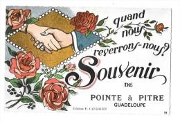 POINTE A PITRE (Guadeloupe) Carte Fantaisie Souvenir - Pointe A Pitre
