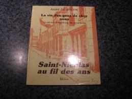 SAINT NICOLAS AU FIL DES ANS De Bruyn A R�gionalisme Li�ge Tilleur Histoire Charbonnages Mine Guerre Innondations