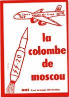 AUTOCOLLANT UNI LA COLOMBE DE MOSCOU L AFFAIRE DU BOING DE LA KOREAN AIR LINES ABATTU  UNION NATIONALE INTER INIVERSITE - Organizations