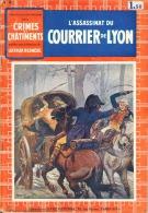 Arthur Bernede . L´ Assassinat Du Courrier De Lyon . - Livres, BD, Revues