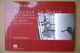 PCS/21 Vittorio Scheni CARCERE LE NUOVE / Torino Casa Editrice Nessun Uomo è Un´isola 2007 - Libri Parlati