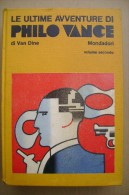 PCS/22 Van Dine LE ULTIME AVVENTURE  DI PHILO VANCE Vol. II Omnibus Mondadori 1973 - Libri, Riviste, Fumetti