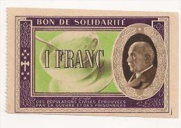 Bon De Solidarité Du Maréchal. 1 F. Vers 1942 - Commemorative Labels