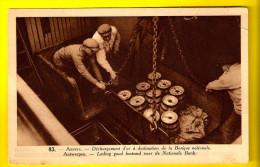 DECHARGEMENT D OR DESTINATION BANQUE NATIONALE ANTWERPEN HAVEN GOUD Voor NATIONALE BANK Gold Oro BOOT SCHIP BATEAU 3159 - Monnaies (représentations)