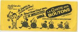 BUVARD 1962 Jaune  - Au CINEMA REX - LE FRANCAIS - LA GUERRE DES BOUTONS FILM  D´YVES ROBERT - Cinéma & Theatre