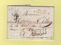 Marseille - 12 - Bouches Du Rhone - PP Port Paye En Rouge - Courrier De 1811 - 1801-1848: Precursors XIX