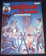Un Aviateur De 15 Ans N° 12 ( De 46 à 49 ) - Arnould Galopin Editions Albin Michel - Adventure