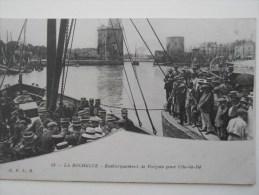 Charente Maritime LA ROCHELLE - EMBARQUEMENT De FORCATS Pour L´ILE De RE - La Rochelle