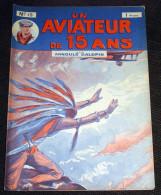 Un Aviateur De 15 Ans N° 13 ( De 50 à 53 ) - Arnould Galopin Editions Albin Michel - Adventure