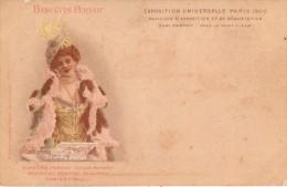 C.P.A. Publicité - Biscuits Pernot - Exposition Universelle Paris 1900 - Pavillon Dégustation - Belle à Chapeau - Publicité