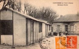 Hartennes Et Taux ( Aisne ) Baraque Ecole - 02 - - Autres Communes