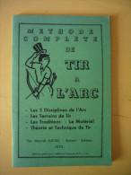 Plaquette Méthode Complète De Tir à L'arc Par M. Lucas 1970  92 Pages + Pub Facture - Sport
