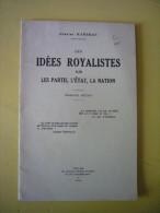 Plaquette Les Idées Royalistes Sur Partis état La Nation Par Charles Maurras 1935 Ed Action Française - Histoire