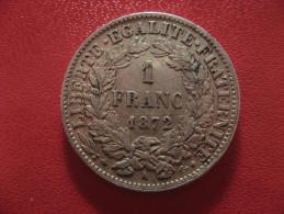 1 Franc 1872 A Paris Cérès 1574 - France