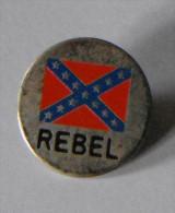 Drapeau Des États Confédérés D'Amérique REBEL - Pin's