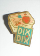 Dix Dix Fraise Glace - Alimentation