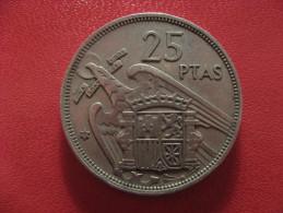 Espagne - 25 Pesetas 1957 (58) 1498 - [ 5] 1949-… : Royaume