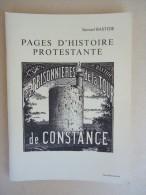 Aigues-Mortes -  Samuel Bastide - Pages D'Histoire Protestante - Les Prisonnières De La Tour De Constance -1982 - Languedoc-Roussillon