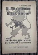 T15 / Bulletin D´ Information Des Officiers De Réserve - 2ème Trimestre 1939 - Other