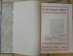 1951-1952 Lot 3 Livres  Corte Sistema Marti :Modisteria-Sastreria-Lenceria Con Mucho Patrons Y Ilustracions Vintage - Sciences Manuelles