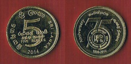 Sri Lanka 5 Rupees 2014 - 75 Years Of Bank Of Ceylon - Sri Lanka