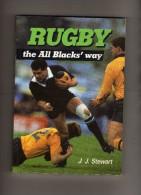Rugby - The All Blacks'way  - J.J.Stewart - - 1950-Hoy