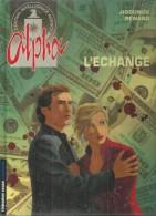 "ALPHA  "" L´ECHANGE "" - JIGOUNOV / RENARD  -  LOMBARD - Alpha"
