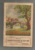 Almanach SOGEDROF 1937 Offert Par La Pharmacie Du PILON DORE , NARBONNE, 192 Pages , Frais Fr :2.85€ - Other