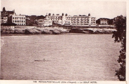 Cpa  Royan-pontaillac --le Golf Hotel (sepia ) - Royan