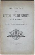 Het Zenden Eener Wetenschappelijke Expeditie Naar Sumatra Utrecht J.L. Beijers 1875 - Antiguos