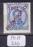 POR Afinsa  93 D. Luis I Surchargé PROVISORIO Papier Porcelana 11 1/2 X (trés Légère Trace De Charnière) - Unused Stamps