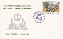 SCHACH-CHESS-ECHECS-SCACC HI, YUG, 1991, Special Postmark !! - Schaken