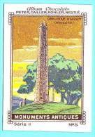 Nestlé - II - Monuments Antiques, Ancient Monuments - 5 - Obelisque D'Axoum, Abyssinie, Abyssinia - Nestlé