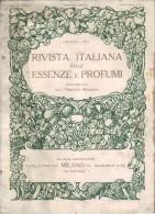 Rivista Italiana Delle Essenze E Profumi - Anno III - N°7 - Juillet 1921 - Parfum - Huiles Essentielle - TRES RARE - Santé Et Beauté