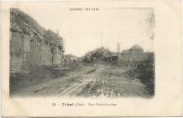 Guerre 1914-1918 - TRICOT (Oise) - Rue Verte - Frankrijk