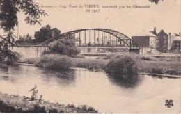 PONT  DE  VIRIEUX, Construit Par Les Allemands En 1917 - Zonder Classificatie