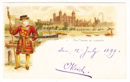 GB London The Tower Litho Ges. 12.7.1899 Nach Bruggen St Gallen - Tower Of London