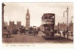 AK GB London Westminster Bridge Foto L.L. #277 Ges. 4.10.1912 Nach St Gallen - London