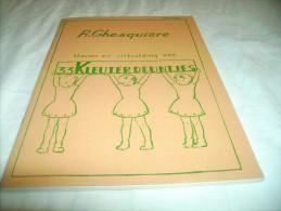 """*-33 """""""" KLEUTER-DEUNTJES """""""" Voor Onze Scholen - 1953 = Klavier En Uitbeelding - School"""