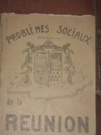 Problèmes Sociaux De La Réunion. - Livres, BD, Revues