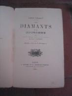 Les Diamants De La Couronne. Publié Avec Le Concours Pour La Partie Technique De M. Emile Vanderheym. - Livres, BD, Revues