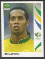 "NR: 393 ""BRA - RONALDINHO"" Panini - 2006 FIFA World Cup Germany - Autres"
