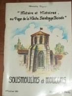 Histoire Et Histoires Au Pays De La Haute Saintonge Boisée. Sousmoulin Et Moulons. - Livres, BD, Revues