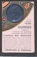 7383-CALENDARIETTO DEL 1936 - COMBINATO CON SPECCHIETTO CONCENTRICO RETROVISIVO DETTO L'OCCHIO DEL DETECTIVE - Calendari