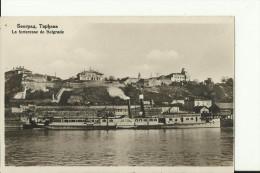 BGD641    --  BEOGRAD   --  LA FORTERESSE   --  SHIP, DAMPFER - Serbie