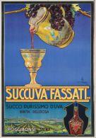 """Postcard - Poster Reproduction - Succuva """"Fassati"""" Succo Purissimo D'Uva Bibita Deliziosa Poggibonsi (Siena) 1927 - Pubblicitari"""