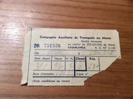 Ancien Ticket De Transport ** (car) Compagnie Auxiliaire De Transports Au Maroc - Casablanca 1956 - Bus