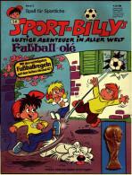Comic  Sport-Billys Lustige Abenteuer In Aller Welt  -  Fußball Ole  -  Band 3  -  Ehapa Verlag - Books, Magazines, Comics