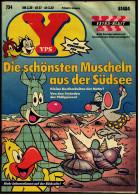 YPS Comic  -  Heft Nr. 734 Von Ca. 1989  -  Die Schönsten Muscheln Aus Der Südsee - YPS