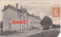 26 - LE GOUBET - La Poste Et La Mairie - 1928 / 2 Scans - Otros Municipios